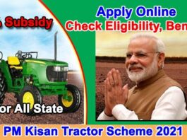 PM Kisan Tractor Scheme 2021 Online Apply 50% Tractor Subsidy Yojana State Wise,Benefits, Eligibility